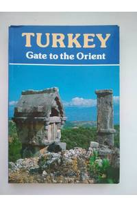 Книга Turkey Gate to the Orient