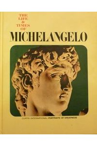 Книга The life and times of Michelangelo